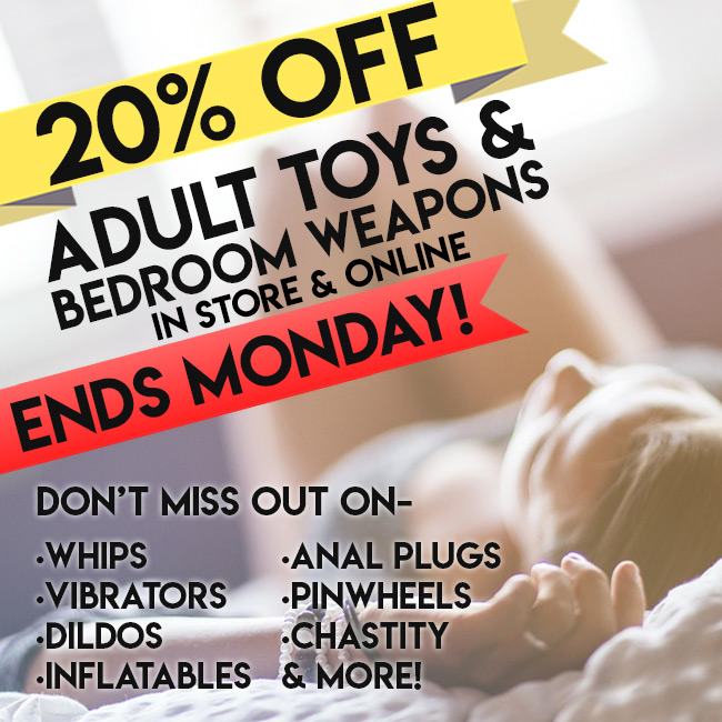 20% OFF Adult Toys and Bedroom Weapons