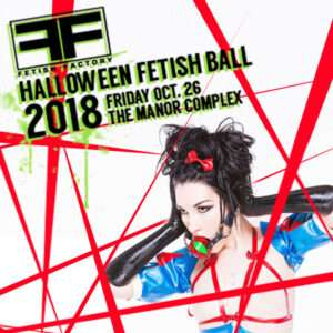 HALLOWEEN FETISH BALL 2018 FETISH PARTY TICKETS