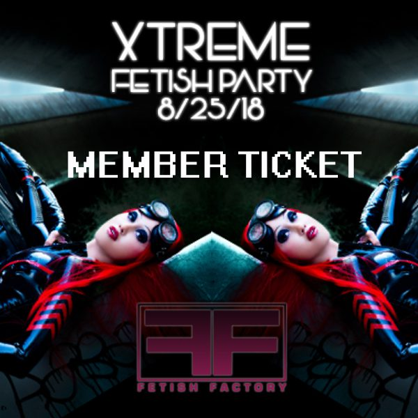 Xtreme Fetish Party Tickets - 082518