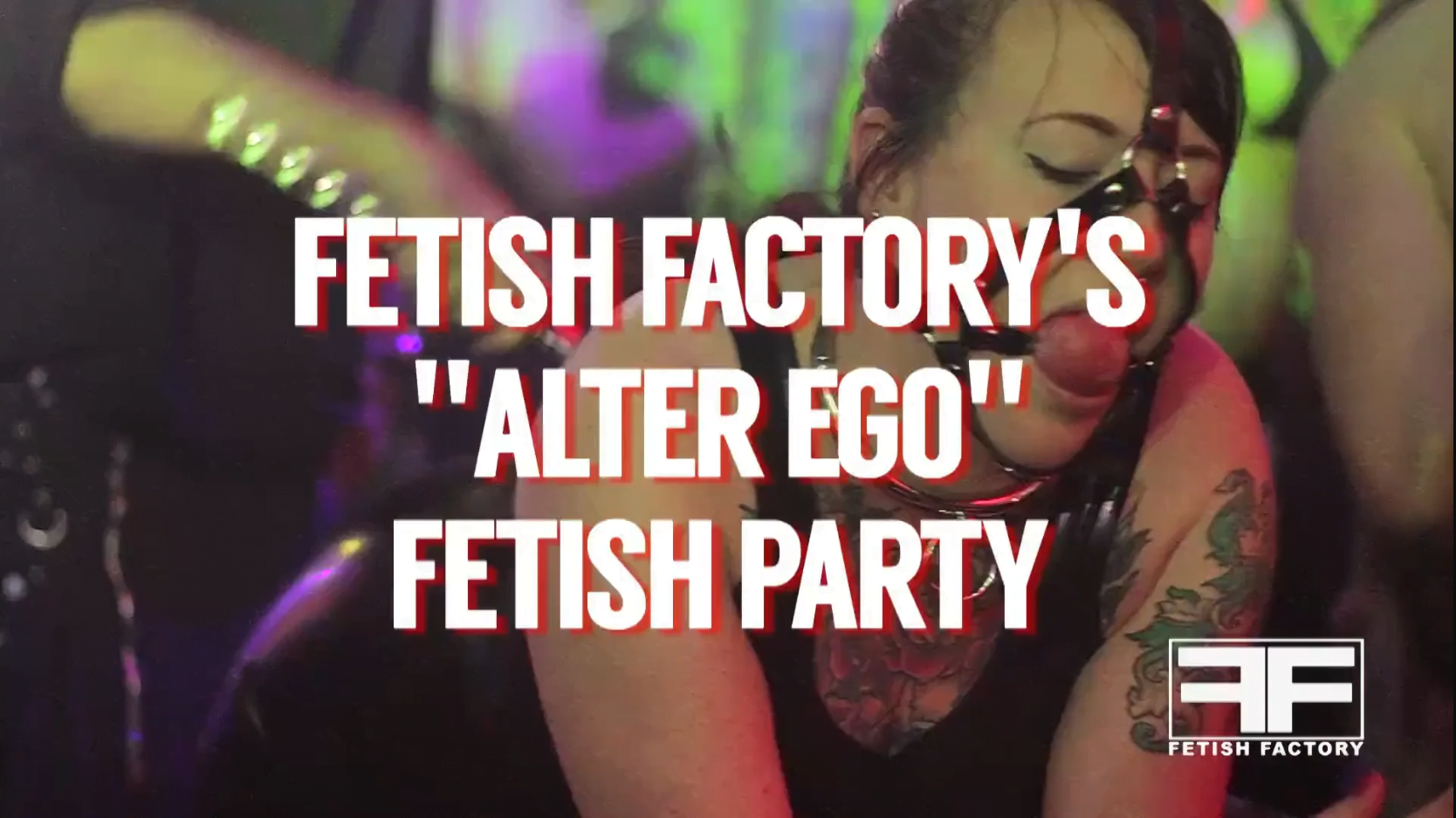 Alter Ego Fetish Party Videos