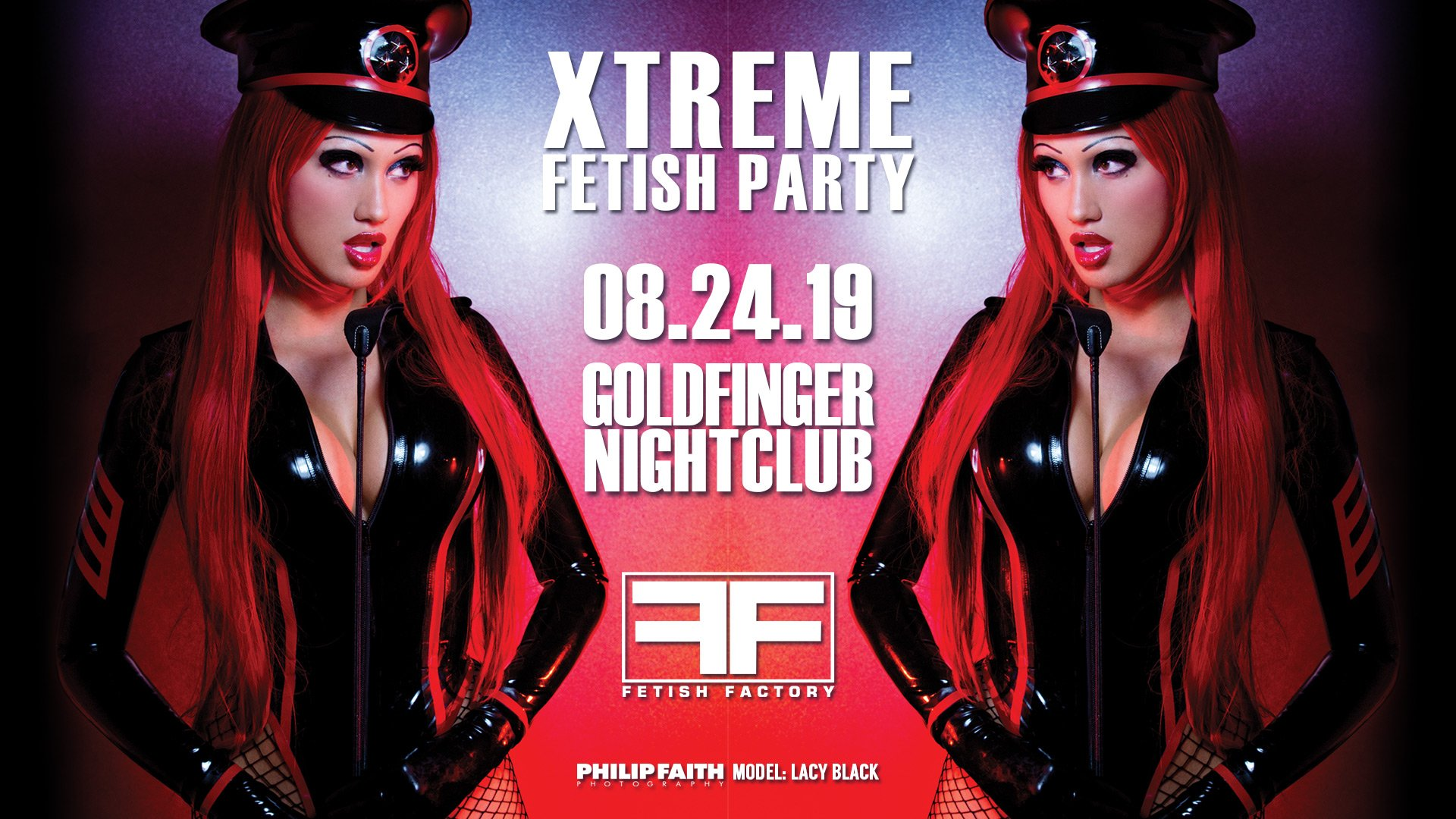 Xtreme Fetish Party Saturday, August 24th Goldfinger Nightclub