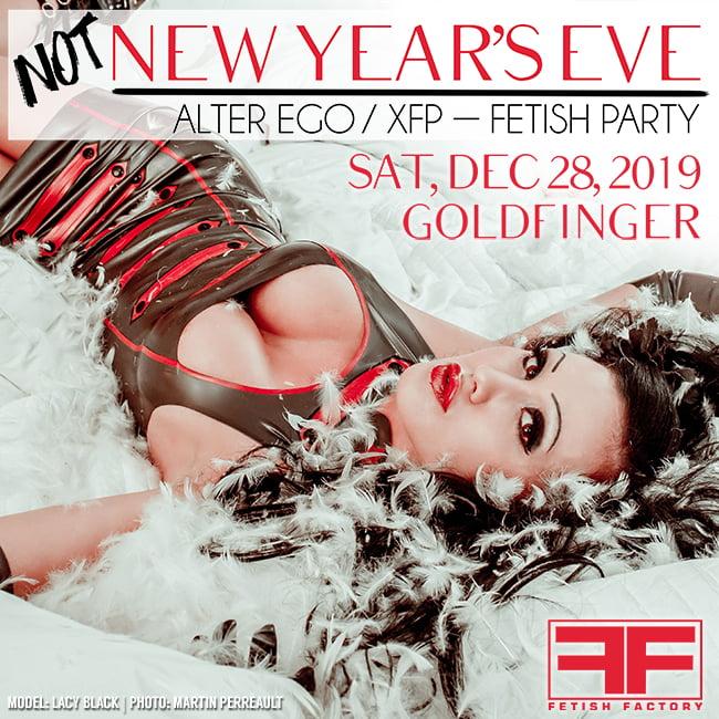 NOT NYE Fetish Party - December 28, 2019