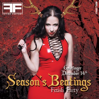 Season's Beatings Fetish Party - December 14, 2019